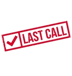 Last Call rubber stamp vector