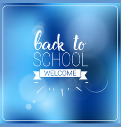 welcome back to school colorful logo vector image