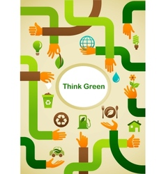 Ecology - Think green background with hands and vector