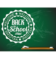 Back to school white on a green chalkboard vector image vector image