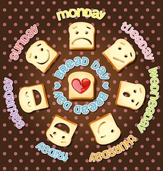 Different emotions of sliced bread in each day vector