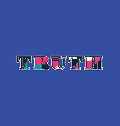 Truth concept word art vector