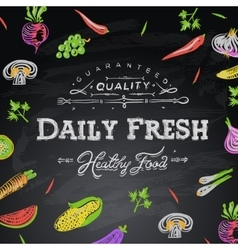 Chalkboard background daily fresh food vector image