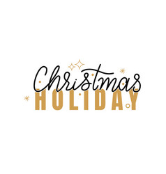 christmas holidays inscription lettering sign vector image
