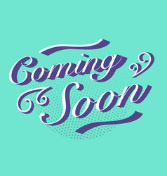 Coming soon text vector