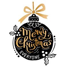 merry christmas everyone christmas ball and hand vector image