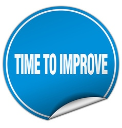 Time to improve round blue sticker isolated on vector