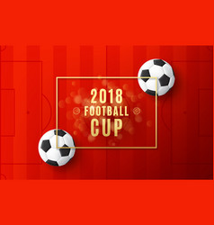 football world championship 2018 banner vector image
