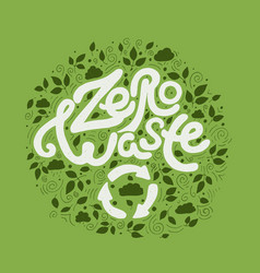 save the planet zero waste handwritten modern vector image