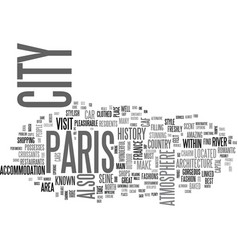 a travel guide to paris text word cloud concept vector image vector image