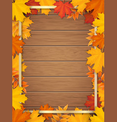 Autumn leaves golden frame wooden background vector