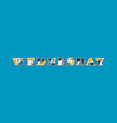 Wednesday concept word art vector