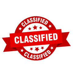 Classified ribbon classified round red sign vector