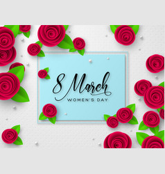 march 8 greeting card for womens day vector image