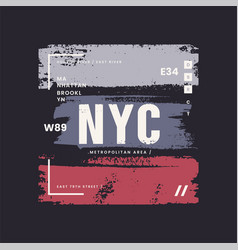 new york city grunge stylized graphic t-shirt vector image