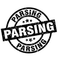 Parsing round grunge black stamp vector
