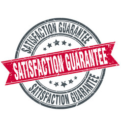 Satisfaction guarantee round grunge ribbon stamp vector