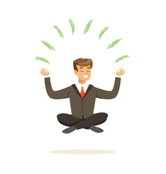 smiling businessman sitting in a lotus pose money vector image