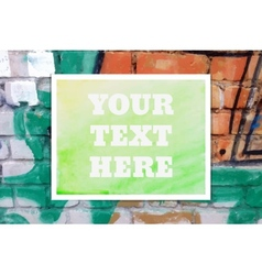 Typographical Watercolor Poster on a Brick Wall vector image