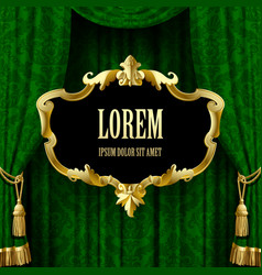 Green curtain with a gold decorative baroque frame vector