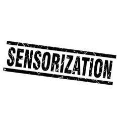 Square grunge black sensorization stamp vector