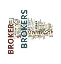 The important role of brokers text background vector