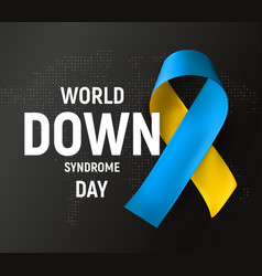 world down syndrome day symbol blue and yellow vector image