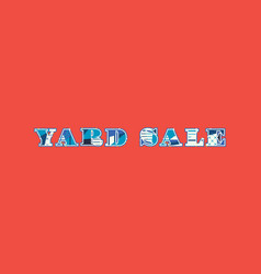 yard sale concept word art vector image