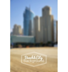 Blurred day beach and city background vector image