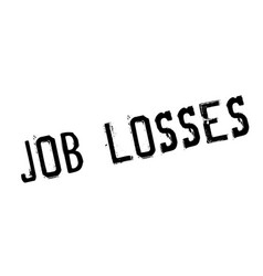 Job losses rubber stamp vector