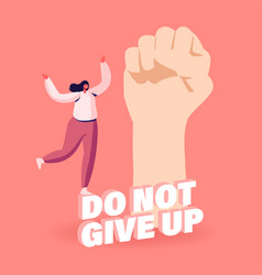 Do not give up motivation and aspiration tiny vector