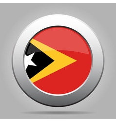 Flag of east timor shiny metal gray round button vector