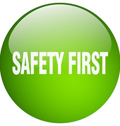 Safety first green round gel isolated push button vector