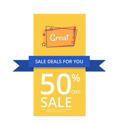 sale deals for you 50 off sale with great text vector image
