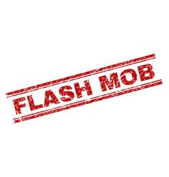 Grunge textured flash mob stamp seal vector