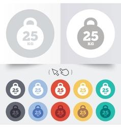 Weight sign icon 25 kilogram kg Sport symbol vector