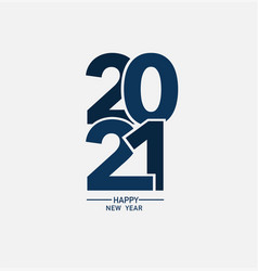 2021 happy new year logo text design vector image