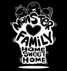 Monster family home sweet home hipster hand drawn vector