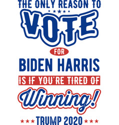Vote for biden harris typography t shirt design vector