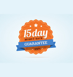 15-day money back guarantee badge vector image