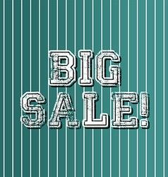 Grungy art greeting big sale vector