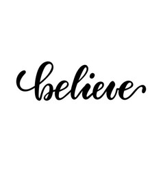 lettering poster believe inspirational and vector image