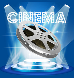 Old film reel on illuminated pedestal - movie vector