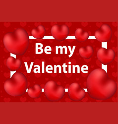 happy valentine s day greeting card be my vector image vector image