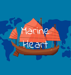 Marine heart poster with ancient oriental boat vector