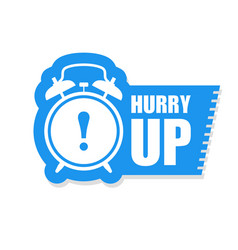 hurry up sticker or label - sale ringing alarm vector image