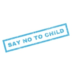 Say No To Child Rubber Stamp vector