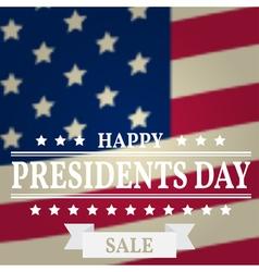 Presidents Day Sale Presidents Day Presidents Day vector image