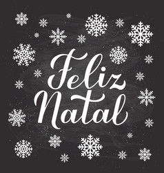 Feliz natal calligraphy hand lettering on vector