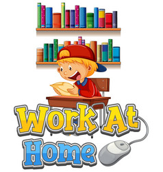 font design for work from home with boy doing vector image